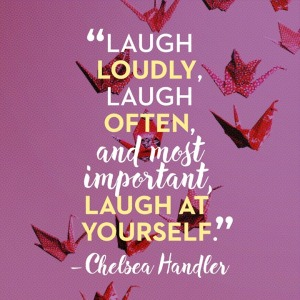 laugh-at-yourself-chelsea-handler-daily-quotes-sayings-pictures